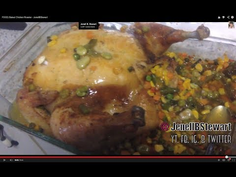 FOOD| Baked Chicken Roaster – JenellBStewart