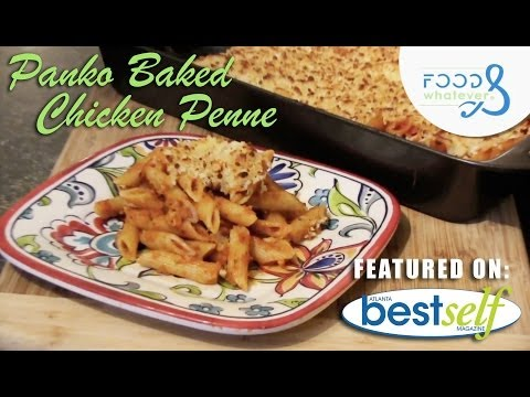 Panko Baked Chicken Penne – Food & Whatever (Season 3 | Episode 01)