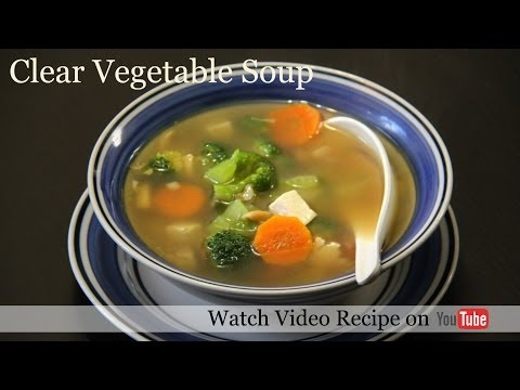 Clear Vegetable Soup Recipe |Quick Healthy Soup Recipe | Vegetarian Soup Recipe | foodsandflavors