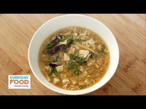 Hot and Sour Soup – Everyday Food with Sarah Carey