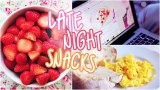 Late Night Snack Ideas!