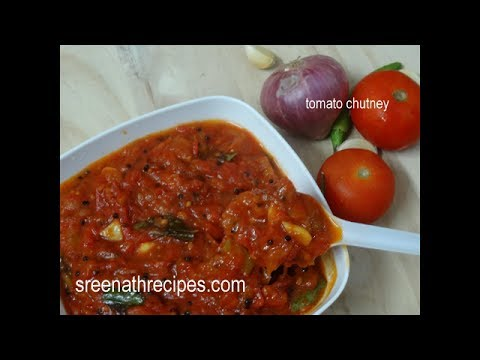 Tomato Chutney – How to make Tomato Chutney – Thakkali Chutney – Side dish for Idli,Dosa & Chapathi