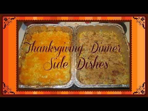 Thanksgiving Dinner: Two Super Easy & Delicious Side Dishes