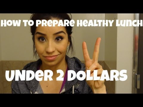 HOW TO PACK HEALTHY LUNCH FOR WORK! $2 MEALS!