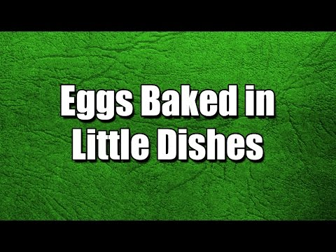 Eggs Baked in Little Dishes – Easy Recipes – Simple Recipes