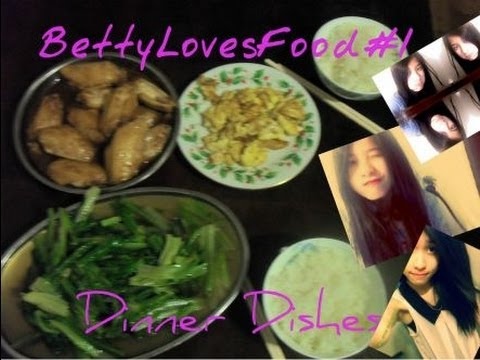 BettyLovesFood #1: Dinner Dishes