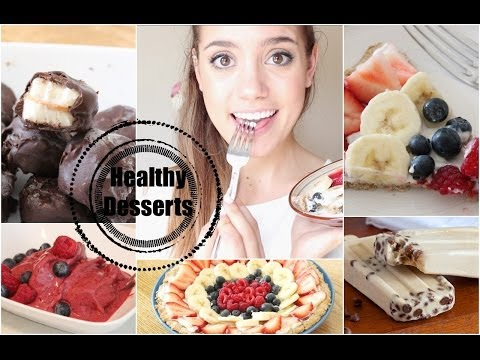 Get Healthy With Me | Desserts!