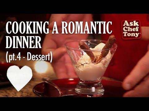 Making a Romantic Dinner for Two, part 4 – Easy Dessert