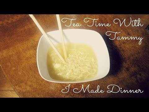 Making Dinner: Tea Time With Tammy