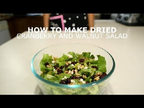 How to Make Dried Cranberry & Walnut Salad : Salads