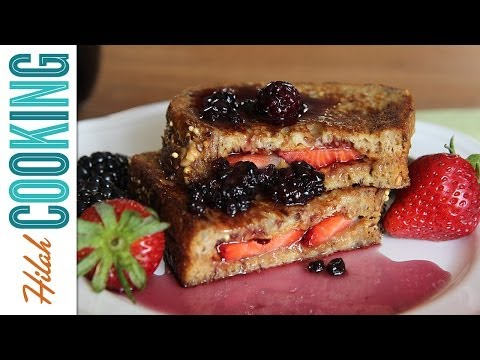 PB&J French Toast with Berry Syrup |  Hilah Cooking