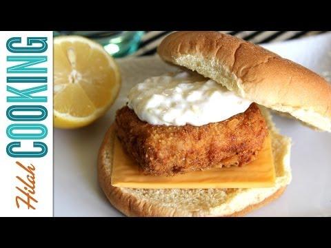 Filet-O-Fish Sandwich (Copy Cat Recipe) | Hilah Cooking