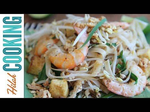 Pad Thai Recipe |  Hilah Cooking
