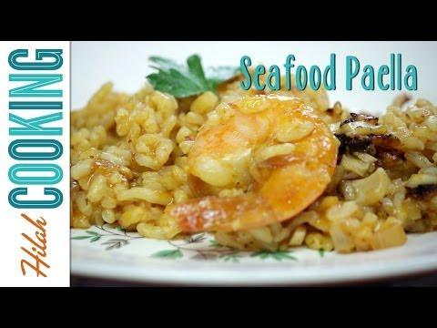 Seafood Paella |  Hilah Cooking
