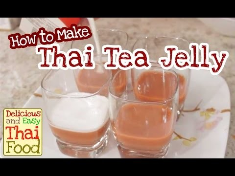 Thai Tea Jelly | How to cook easy and delicious Thai Food