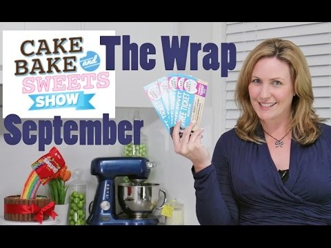 THE WRAP! London, Melbourne & Cake Bake & Sweets Show! Cupcake Addiction