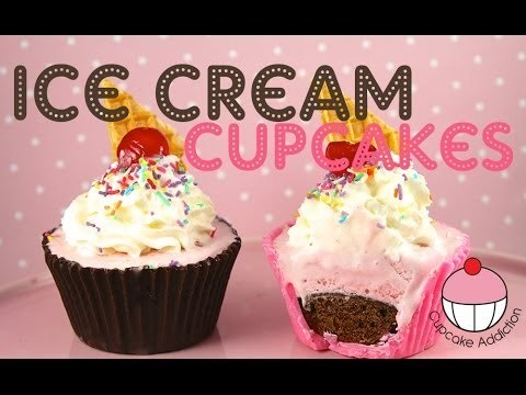 ICE CREAM CUPCAKES! Perfect for Summer – by Cupcake Addiction
