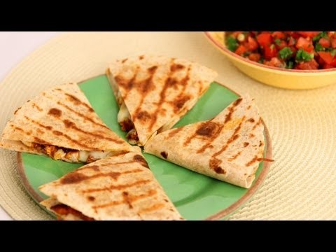 Chicken Quesadilla Recipe – Laura Vitale – Laura in the Kitchen Episode 542