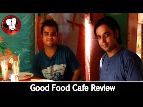 Good Food Cafe Review by Foodie Walkers