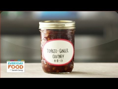 Tomato-Ginger Chutney – Everyday Food with Sarah Carey