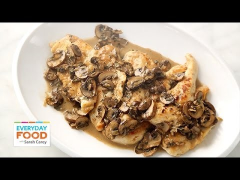 Chicken Marsala – Everyday Food with Sarah Carey
