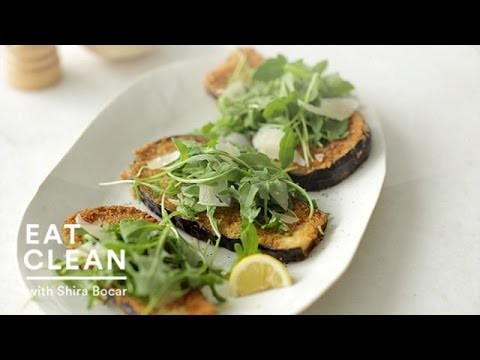 Panko-Crusted Eggplant with Arugula and Parmesan – Eat Clean with Shira Bocar