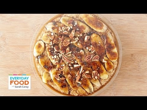 Baked Banana-Pecan Oatmeal – Everyday Food with Sarah Carey