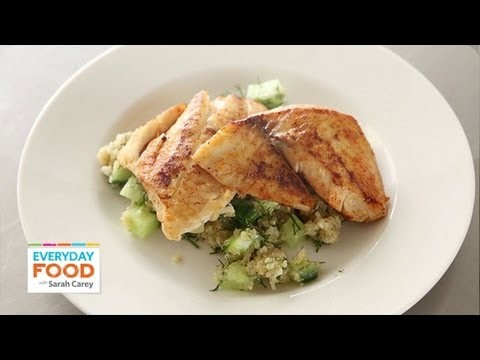 Fish Recipe – Tilapia & Quinoa – Reader Request Week – Everyday Food with Sarah Carey