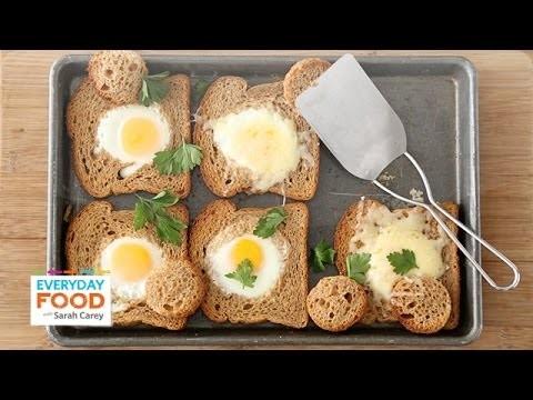 Baked Bull's-Eye Eggs – Everyday Food with Sarah Carey