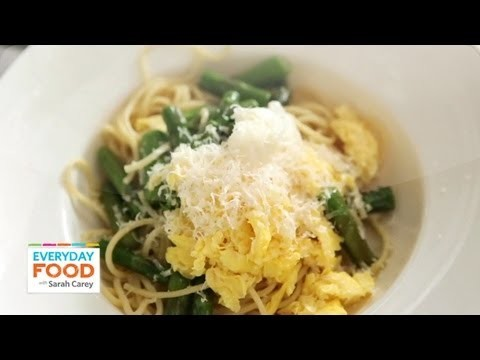 Pasta with Asparagus and Scrambled Eggs – Everyday Food with Sarah Carey