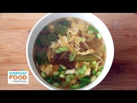 15-Minute Egg Drop Soup – Everyday Food with Sarah Carey