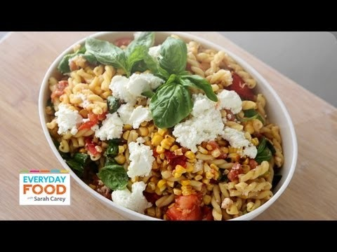 Grilled Tomato and Corn Pasta Salad – Everyday Food with Sarah Carey