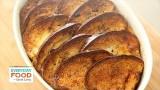 Baked Cinnamon-Raisin French Toast – Everyday Food with Sarah Carey