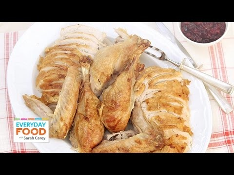 4-Steps to Carving a Turkey – Everyday Food with Sarah Carey