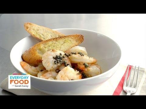 Sauteed Shrimp with Garlic Toast Recipe – Everyday Food with Sarah Carey