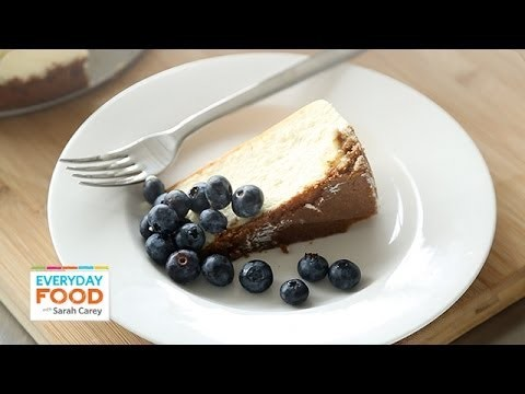 New York-Style Cheesecake – Everyday Food with Sarah Carey