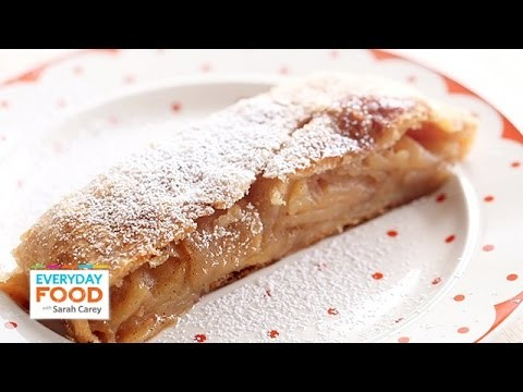 A Flakey Apple-Cinnamon Strudel – Everyday Food with Sarah Carey
