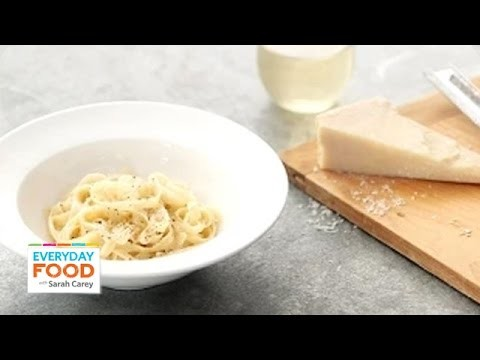 3-Ingredient Fettuccine Alfredo – Everyday Food with Sarah Carey