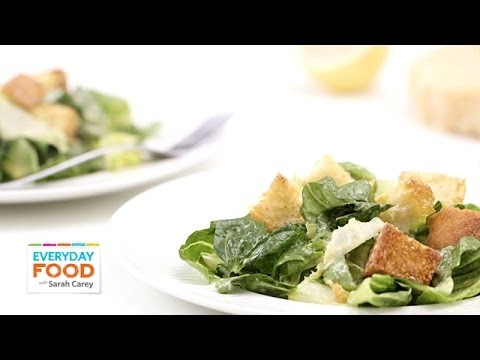 Caesar Salad for Two – Everyday Food with Sarah Carey