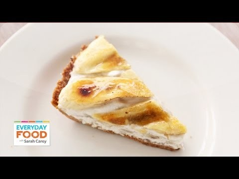 Banana Icebox Pie – Everyday Food with Sarah Carey