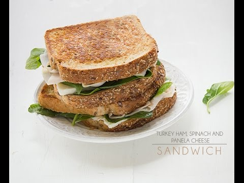 How to make a Turkey Ham, Spinach and Panela Cheese Sandwich