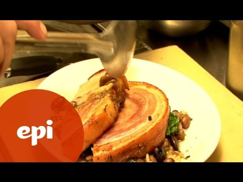 Ben Ford Makes Porchetta with Beans and Escarole