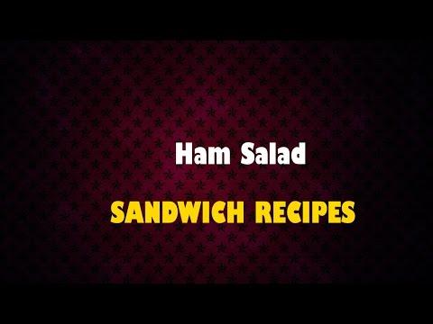 Ham Salad – Sandwich Recipes – How to Make Sandwich