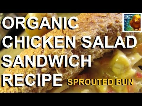 Organic Sprouted Chicken Salad Sandwich: Monday Munchies ~ Recipe ~