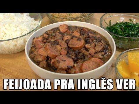 Feijoada Pra Inglês Ver [Feat. Sorted Food!]