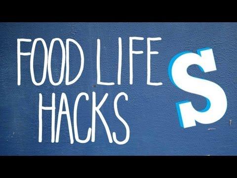 Simple Food Life Hacks